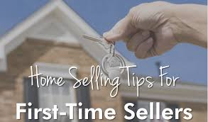 4 Tips for First Time Home Sellers in San Antonio